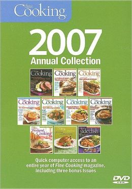 Fine Cooking 2007 Annual Collection
