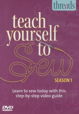 Thread's Teach Yourself to Sew DVD - Season 1