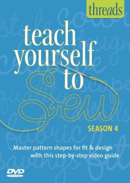 Thread's Teach Yourself to Sew - Vol. 4: Beginning Couture