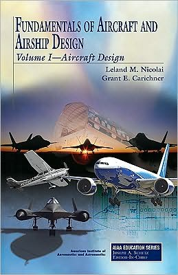 Fundamentals of Aircraft and Airship Design