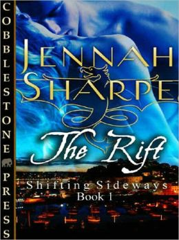 The Rift [Shifting Sideways #1]