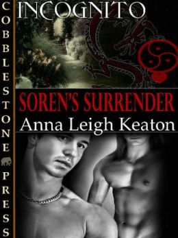 Soren's Surrender [Incognito Book 10]