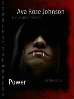 The Vampire Oracle: Power