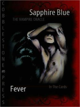 The Vampire Oracle: Fever