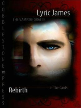 The Vampire Oracle: Rebirth