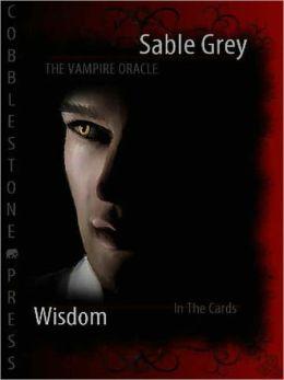 The Vampire Oracle: Wisdom