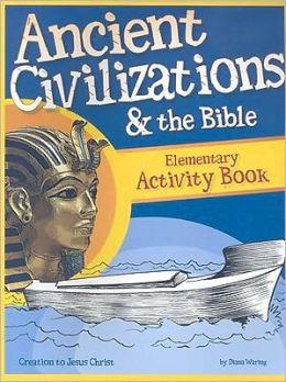 Ancient Civilizations & the Bible: Activity Book