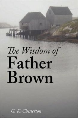 The Wisdom of Father Brown (Large Print Edition)