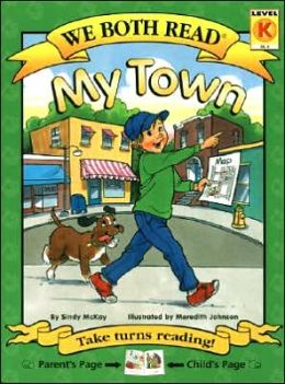My Town (We Both Read Series)