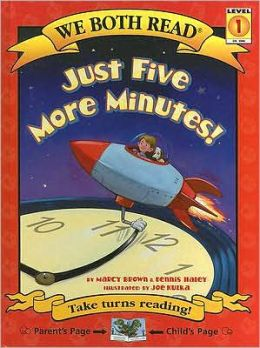 Just Five More Minutes! (We Both Read Series)