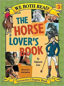 The Horse Lover's Book (We Both Read Series)