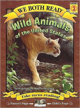 Wild Animals of the United States (We Both Read Series)