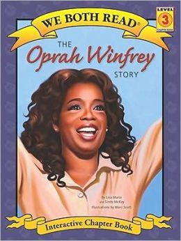 The Oprah Winfrey Story (We Both Read Series)