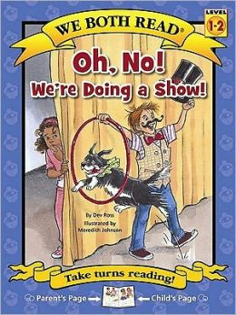 We Both Read-Oh No! We're Doing a Show!