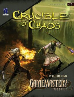 GameMastery Module J3: Crucible of Chaos