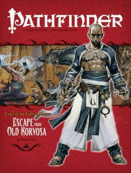 Pathfinder #9: Curse of the Crimson Throne, Chapter 3: Escape from Old Korvosa
