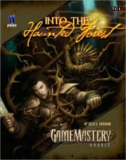 GameMastery Module TC1: Into the Haunted Forest