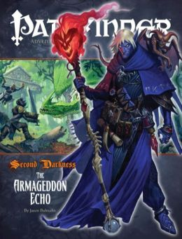 Pathfinder #15: Second Darkness, Chapter 3: The Armageddon Echo