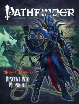 Pathfinder #18: Second Darkness, Chapter 6: Descent into Midnight