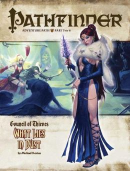 Pathfinder Adventure Path #27: What Lies in Dust (Council of Thieves 3 of 6)