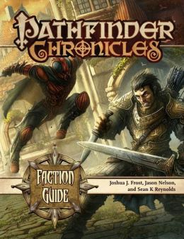 Pathfinder Chronicles: Faction Guide