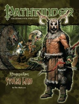 Pathfinder Adventure Path #31: Stolen Land (Kingmaker 1 of 6)