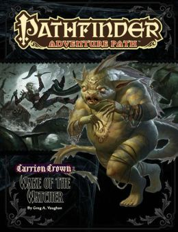 Pathfinder Adventure Path #46: Wake of the Watcher (Carrion Crown 4 of 6)