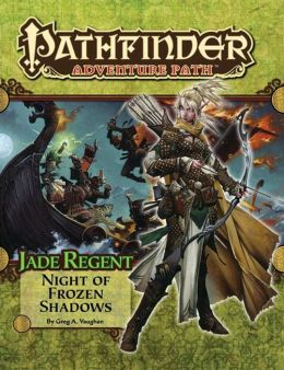Pathfinder Adventure Path #50: Night of Frozen Shadows (Jade Regent 2 of 6)