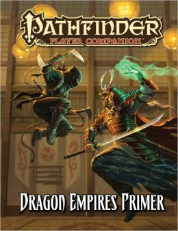 Pathfinder Player Companion: Dragon Empires Primer