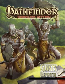 Pathfinder Campaign Setting: Giants Revisited