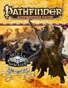 Pathfinder Adventure Path #58: Island of Empty Eyes (Skull and Shackles 4 of 6)
