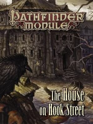 Pathfinder Module: The House on Hook Street