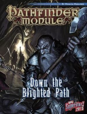 Pathfinder Module: Down the Blighted Path