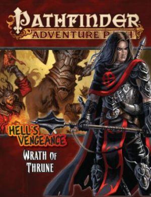 Pathfinder Adventure Path #104: Wrath of Thrune (Hell's Vengeance 2 of 6)