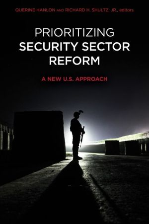 Prioritizing Security Sector Reform: A New U.S. Approach