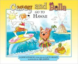 Casey and Bella Go to Hawaii