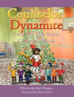 Counselor Dynamite: Twas The Day Before Christmas Break