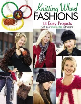 Knitting Wheel Fashions (Leisure Arts #4372)