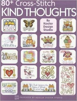 80+ Cross Stitch Kind Thoughts (Leisure Arts #3995)