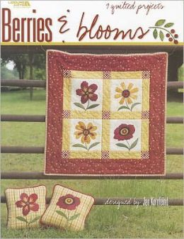 Berries and Blooms (Leisure Arts #3931)