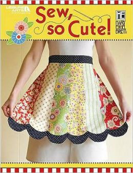 Sew, So Cute!