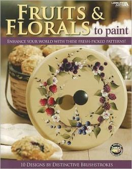 Fruits and Florals to Paint