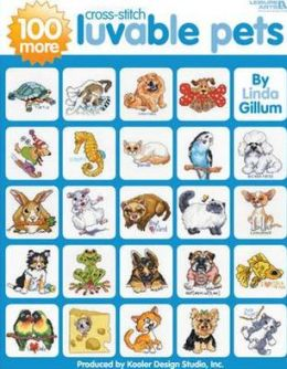 100 More Luvable Cross Stitch Pets (Leisure Arts #4413)
