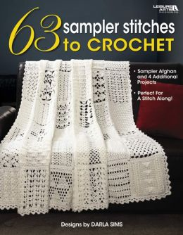 63 Sampler Stitches to Crochet