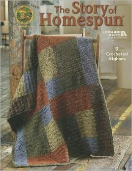 The Story of Homespun (Leisure Arts #4599)