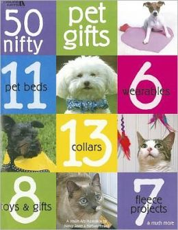 50 Nifty Pet Gifts (Leisure Arts #3725)