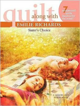 Quilt Along with Emilie Richards: Sister's Choice