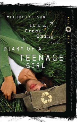 It's a Green Thing (Diary of a Teenage Girl Series: Maya #2)