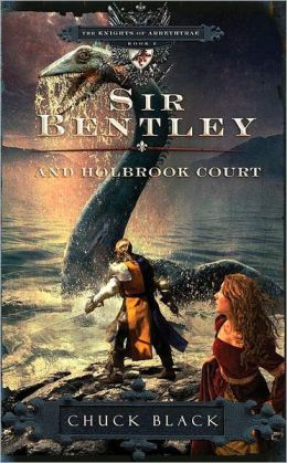 Sir Bentley and Holbrook Court (Knights of Arrethtrae Series #2)