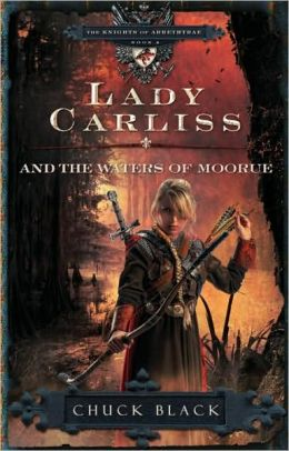 Lady Carliss and the Waters of Moorue (Knights of Arrethtrae Series #4)